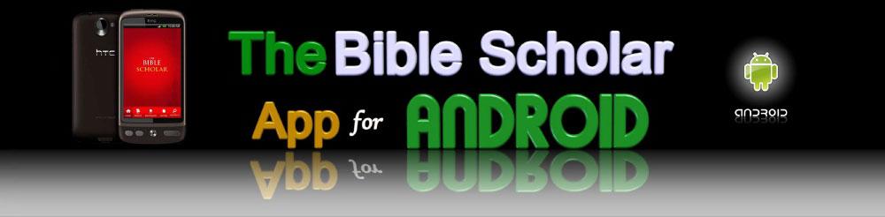 Thebiblescholar- Bible App for Android - Bible Scholar